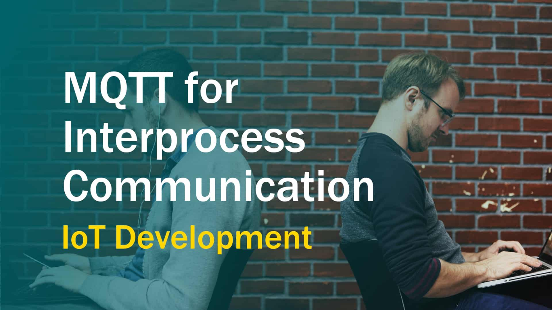 Using MQTT for Interprocess Communication in the Internet of