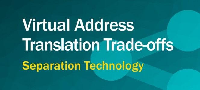virtual-address-tradeoffs-feature