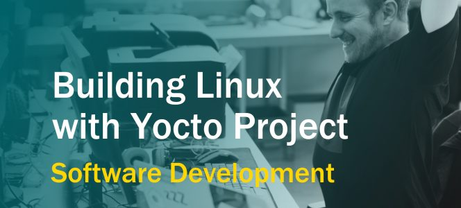 Building Linux With The Yocto Project - Is It Really Worth