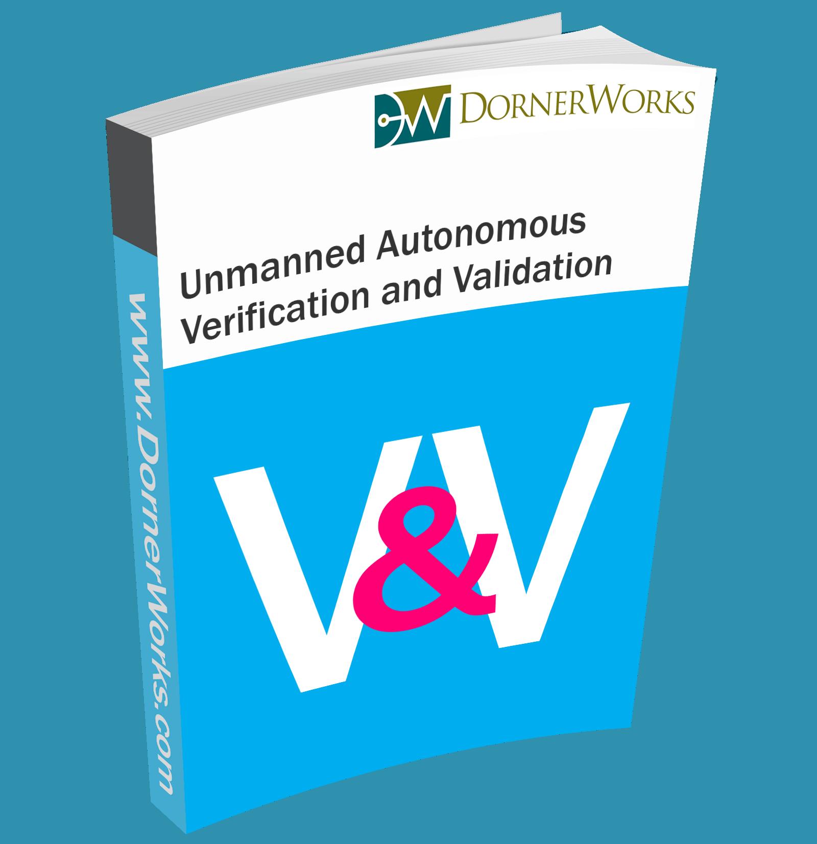 Unmanned Autonomous Verification and Validation