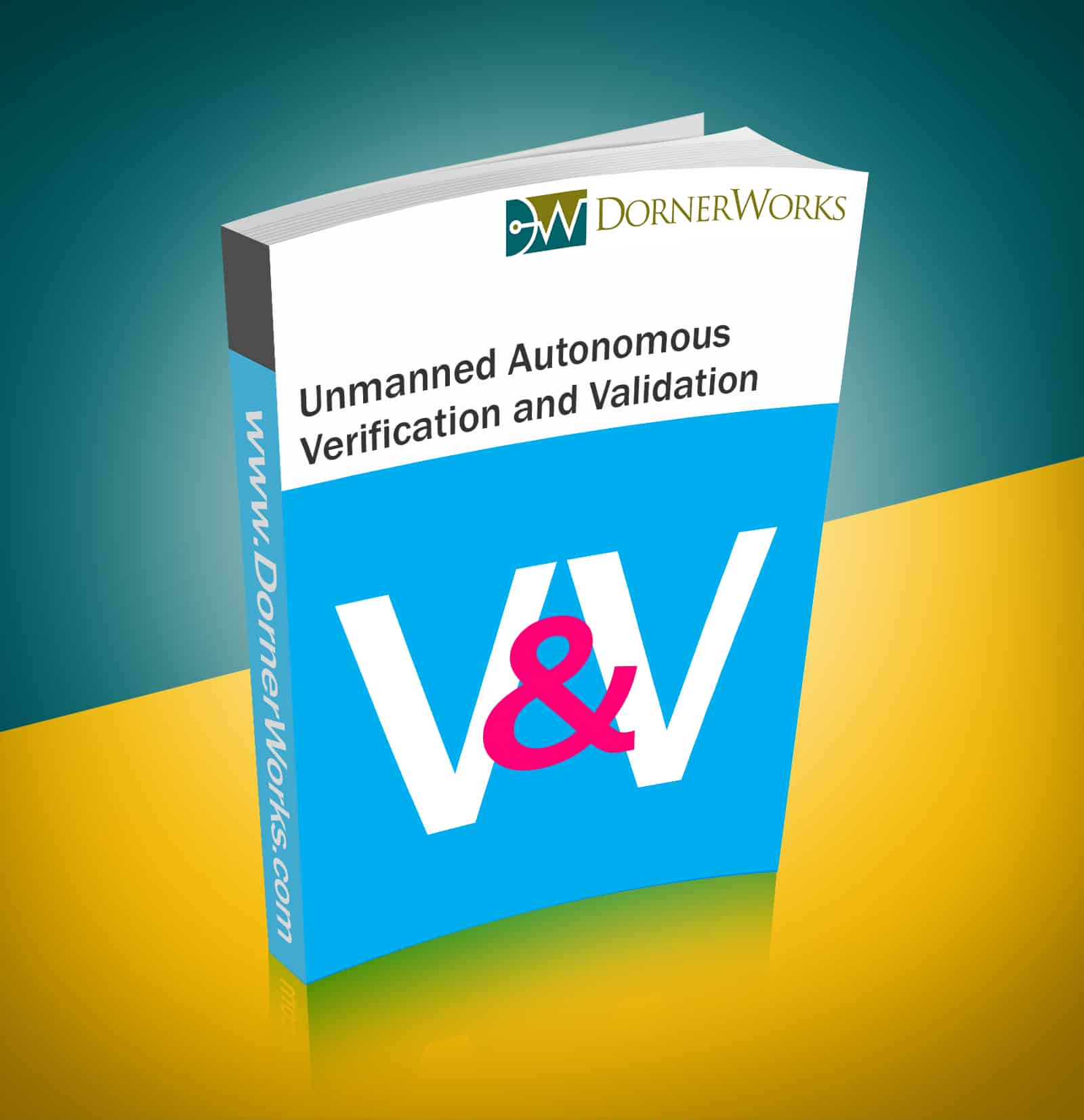Unmanned Autonomous Verification and Validation