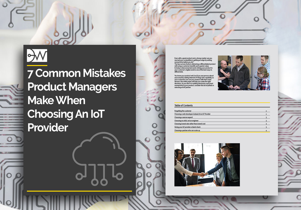 7 Mistakes Product Managers Make When Choosing an IoT Provider