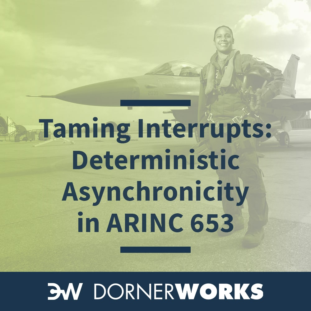Taming interrupts: Deterministic asynchronicity in an ARINC 653 environment
