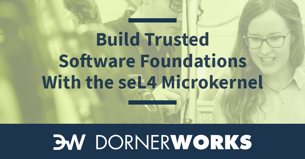 Build A Trusted Software Foundation With the seL4 Microkernel
