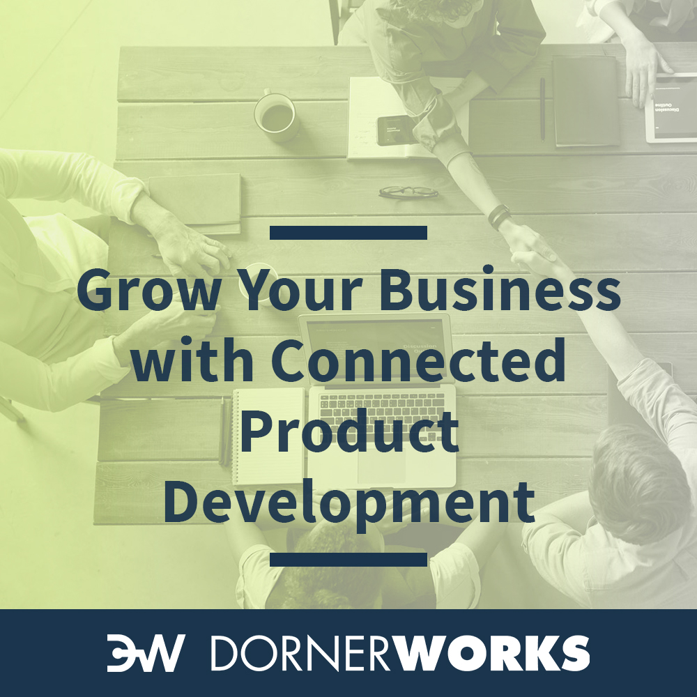 Grow Your Business with Connected Product Development